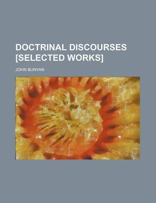Doctrinal Discourses [Selected Works]