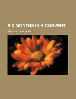 Six Months in a Convent