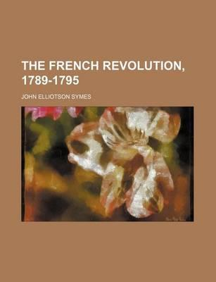 The French Revolution, 1789-1795