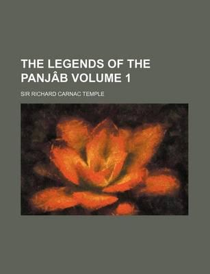 The Legends of the Panjab Volume 1