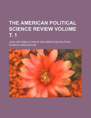 The American Political Science Review Volume . 1