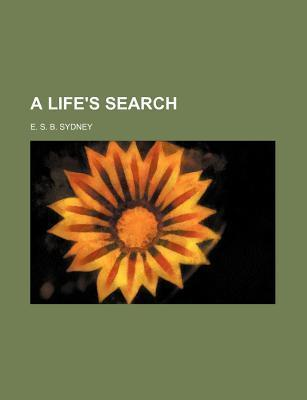 A Life's Search
