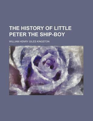 The History of Little Peter the Ship-Boy