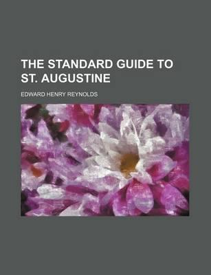 The Standard Guide to St. Augustine
