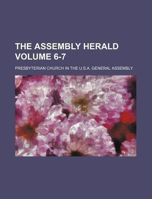 The Assembly Herald Volume 6-7