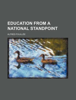 Education from a National Standpoint