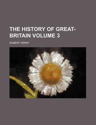 The History of Great-Britain Volume 3
