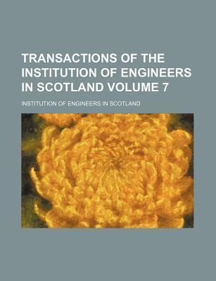 Transactions of the Institution of Engineers in Scotland Volume 7