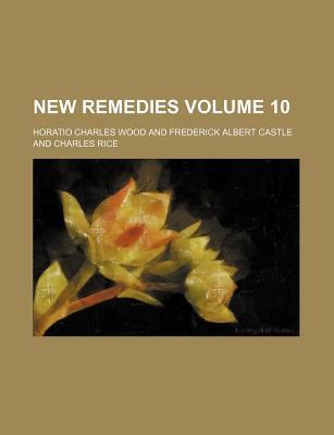 New Remedies Volume 10