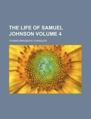 The Life of Samuel Johnson Volume 4
