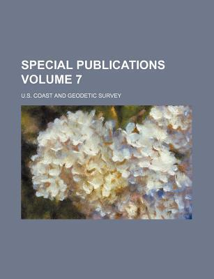 Special Publications Volume 7