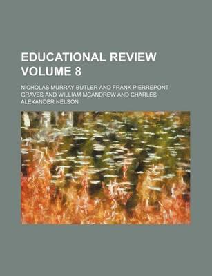 Educational Review Volume 8