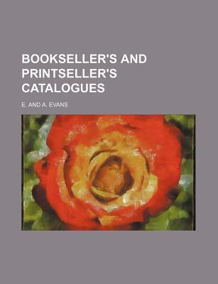 Bookseller's and Printseller's Catalogues