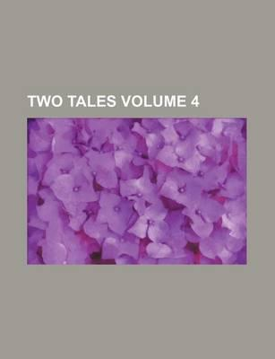 Two Tales Volume 4