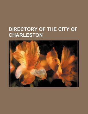 Directory of the City of Charleston