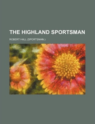 The Highland Sportsman