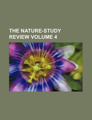 The Nature-Study Review Volume 4