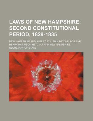 Laws of New Hampshire; Second Constitutional Period, 1829-1835