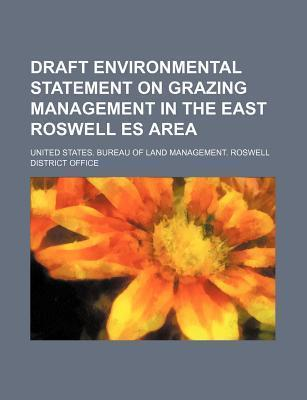 Draft Environmental Statement on Grazing Management in the East Roswell Es Area