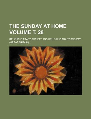 The Sunday at Home Volume . 28