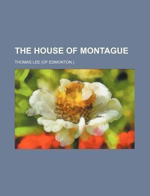 The House of Montague