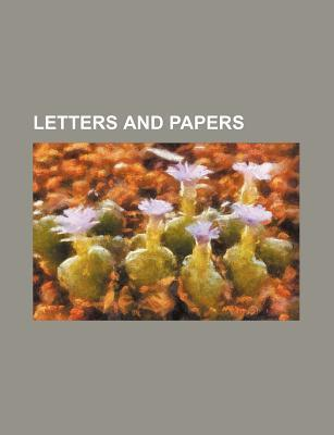Letters and Papers