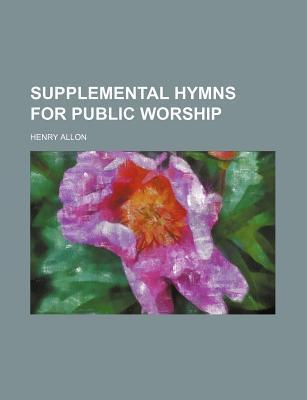 Supplemental Hymns for Public Worship
