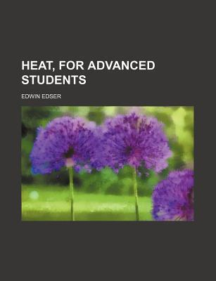 Heat, for Advanced Students
