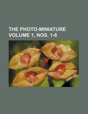 The Photo-Miniature Volume 1, Nos. 1-6