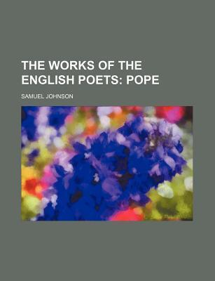 The Works of the English Poets; Pope