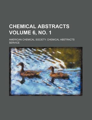 Chemical Abstracts Volume 6, No. 1