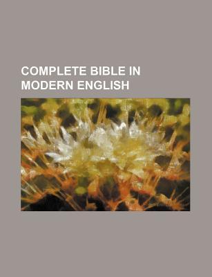 Complete Bible in Modern English