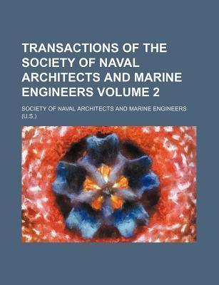 Transactions of the Society of Naval Architects and Marine Engineers Volume 2