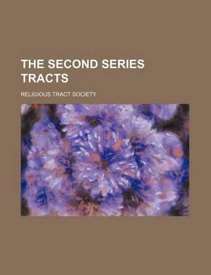 The Second Series Tracts