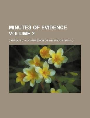 Minutes of Evidence Volume 2