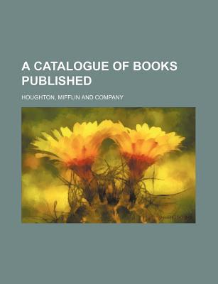 A Catalogue of Books Published