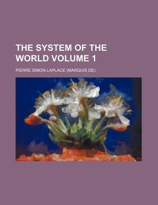 The System of the World Volume 1