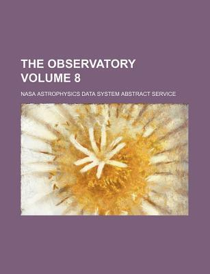 The Observatory Volume 8