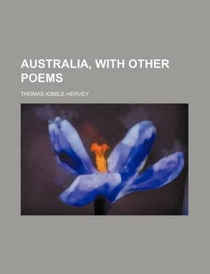 Australia, with Other Poems