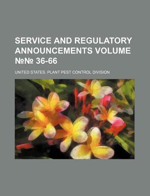 Service and Regulatory Announcements Volume 36-66