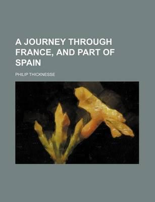 A Journey Through France, and Part of Spain