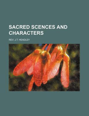 Sacred Scences and Characters