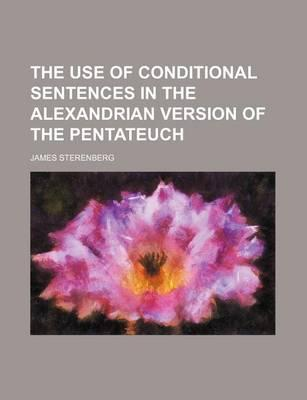 The Use of Conditional Sentences in the Alexandrian Version of the Pentateuch