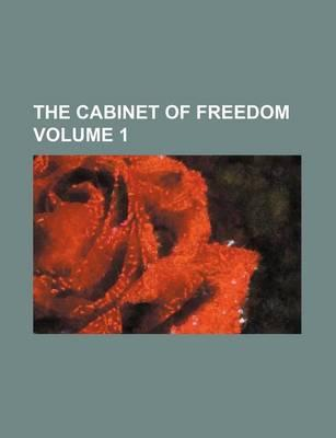 The Cabinet of Freedom Volume 1