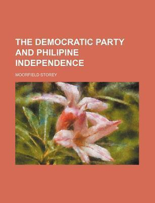 The Democratic Party and Philipine Independence