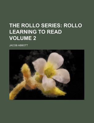 The Rollo Series; Rollo Learning to Read Volume 2