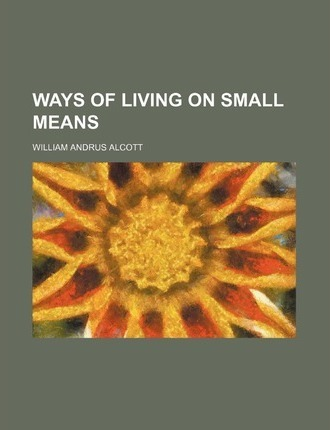 Ways of Living on Small Means