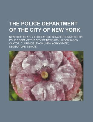 The Police Department of the City of New York