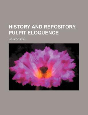 History and Repository, Pulpit Eloquence