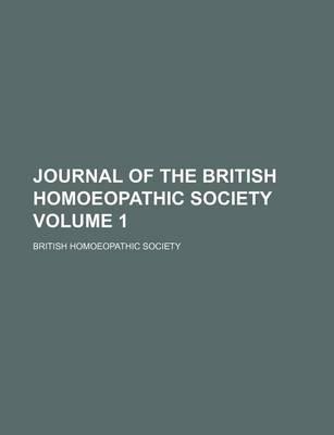 Journal of the British Homoeopathic Society Volume 1
